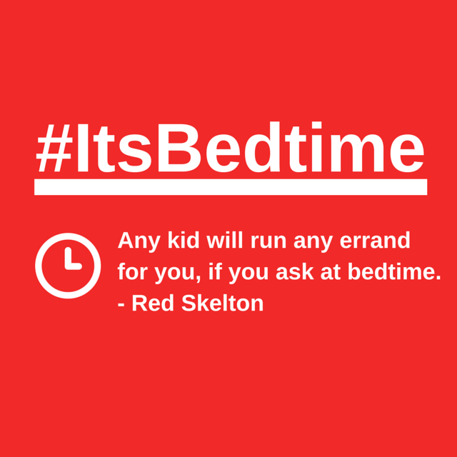 Any kid will run any errand for you, if
