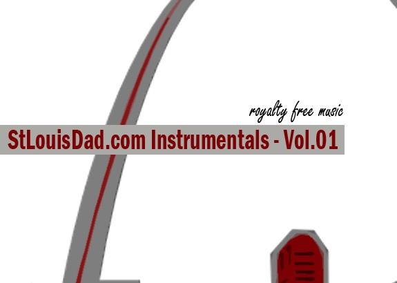 StLouisDad.com Instrumentals Vol.1