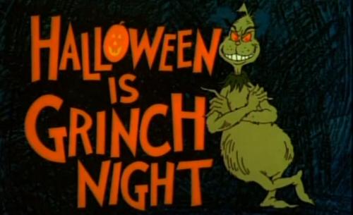 halloween grinch night - 13 Night Of Halloween