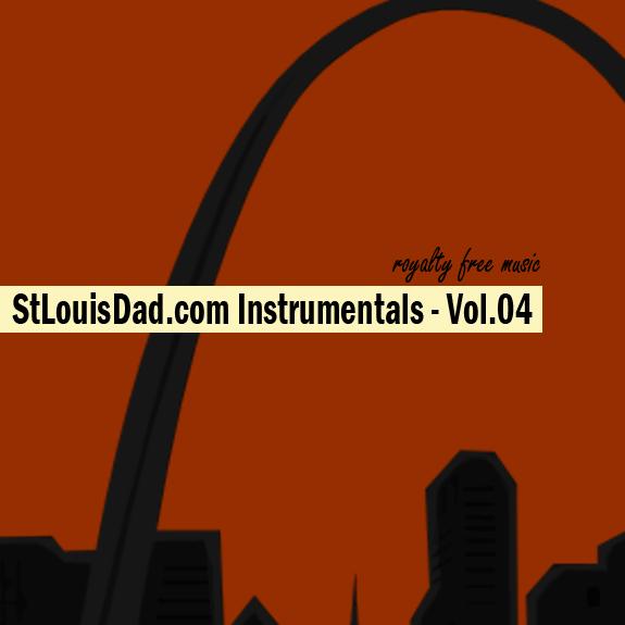 StLouisDad.com Instrumentals Vol.04
