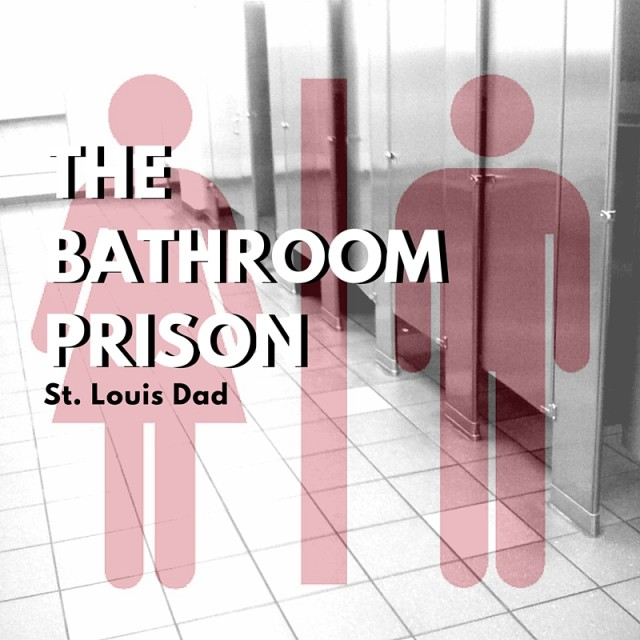 The Bathroom Prison