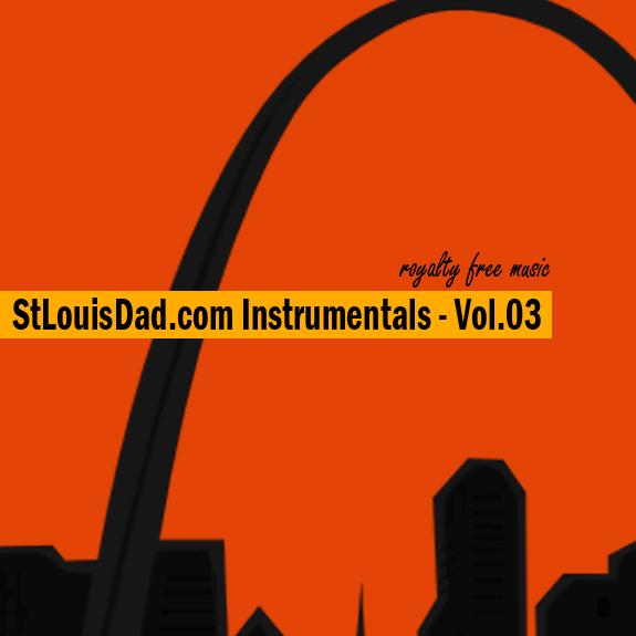 StLouisDad.com Instrumentals Vol.3