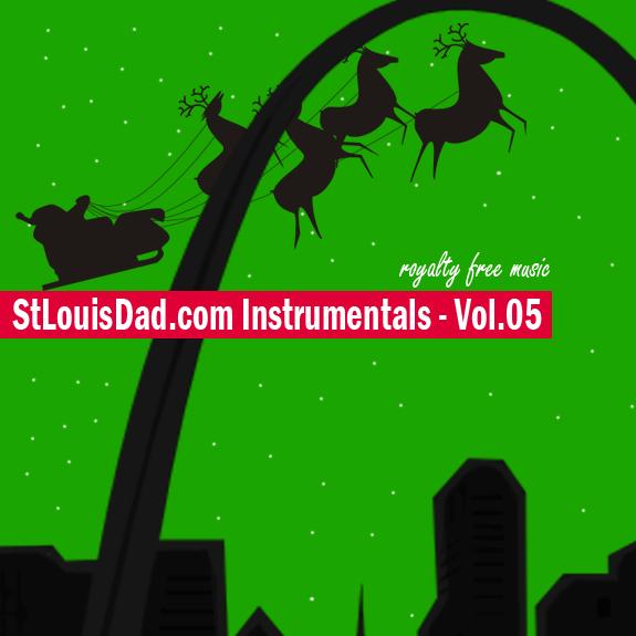 StLouisDad.com Instrumentals Vol.5