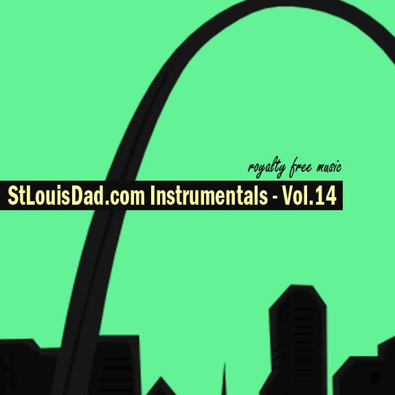 StLouisDad.com Instrumentals Vol.14